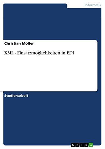 XML - Einsatzmöglichkeiten in EDI