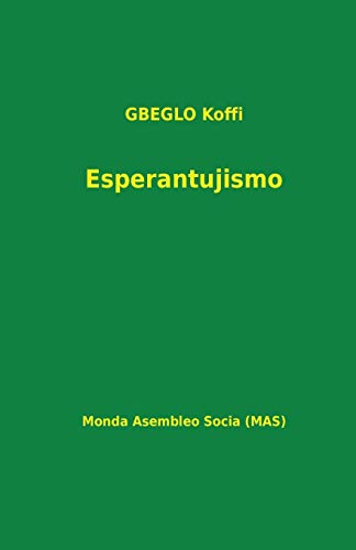 Esperantujismo (171) (Mas-Libro) (Esperanto Edition) (Paperback)