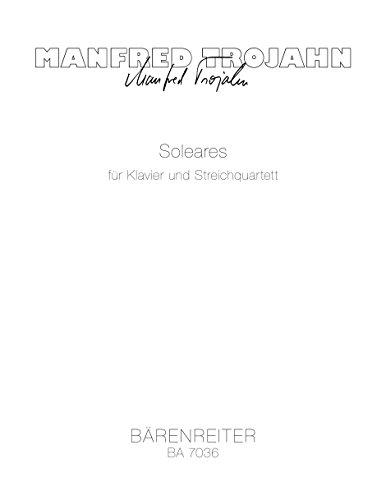 Soleares : Spielpartitur(en), Stimmensatz : V1/V2/Va/Vc/Klav