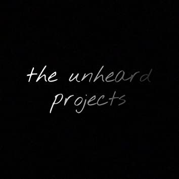 the unheard projects