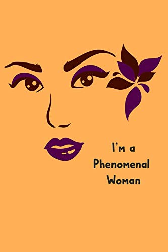 phenomenal woman journal: Women Empowerment Daily Affirmation Motivational Gratitude,daily affirmations Journal