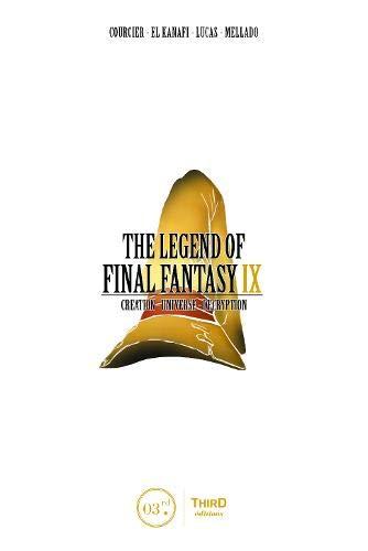 The Legend of Final Fantasy IX: Creation - Universe - Decryption