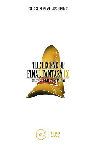 The Legend of Final Fantasy IX: Creation - Universe - Decryption