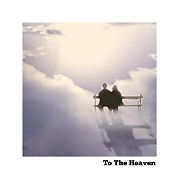To the Heaven