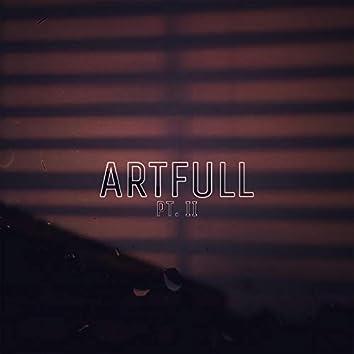 Artfull, Pt. 2