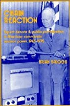 Chain Reaction: Expert Debate and Public Participation in American Commercial Nuclear Power 1945-1975