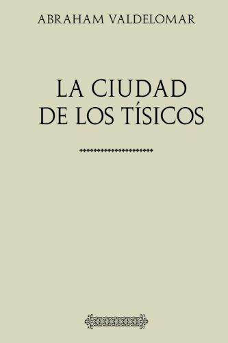 Colección Valdelomar. La ciudad de los tísicos