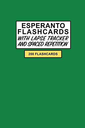 Esperanto Flashcards: Create your own Esperanto Language Flashcards. Learn Esperanto words with Active Recall - Includes Spaced repetition and Lapse tracker (200 cards) (Paperback)