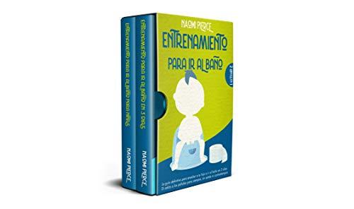 Entrenamiento Para ir al Baño: 2 libros en 1: La Guía Definitiva Para Enseñar a tu Hijo a ir al Baño en 3 Días. Di Adiós a los Pañales Para Siempre, sin Estrés ni Contratiempos