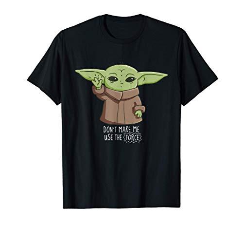 The Mandalorian the Child Don't Make Me Use The Force T-Shirt