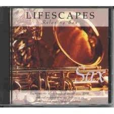 Lifescapes-sax(relaxing Instrument Series) (UK Import)