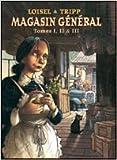 Magasin Général, integrale de tomes 1, 2 & 3. Marie / Serge / Les hommes
