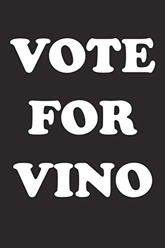 Vote For Vino: A 6x9 Inch Matte Softcover Journal Notebook With 120 Blank Lined Pages And A Funny Sarcastic Voting Cover Slogan
