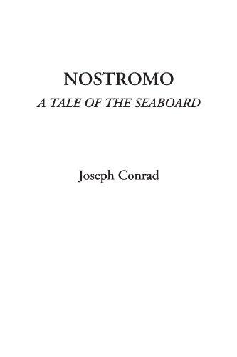 Nostromo, a Tale of the Seaboardの詳細を見る
