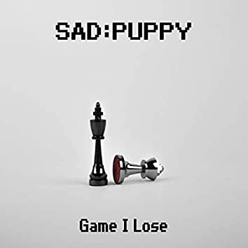 Game I Lose