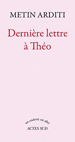 Dernière lettre à Théo (Un endroit où aller) (French Edition)