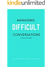 Managing Difficult Conversations: A Practical Guide (Advance Book 2)