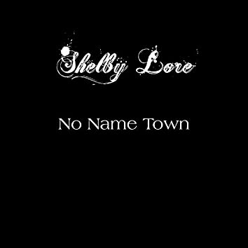 No Name Town