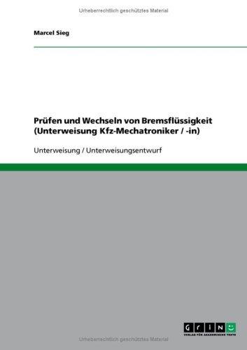 Prüfen und Wechseln von Bremsflüssigkeit (Unterweisung Kfz-Mechatroniker / -in)