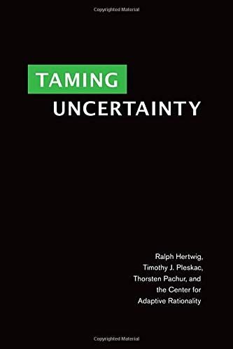 Taming Uncertainty (The MIT Press)