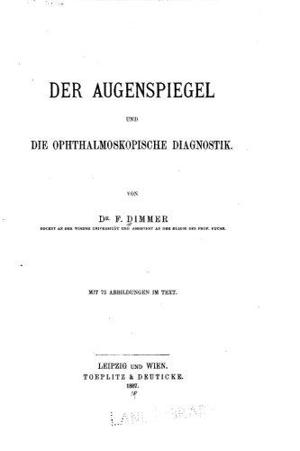 Der Augenspiegel und die Ophthalmoskopische Diagnostik (German Edition)