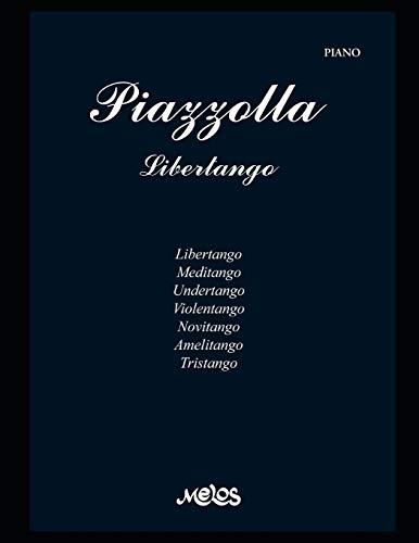 Piazzolla. Libertango: Partituras para piano