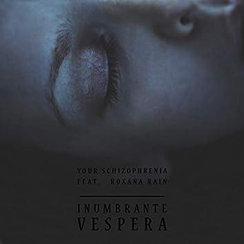 Inumbrante Vespera