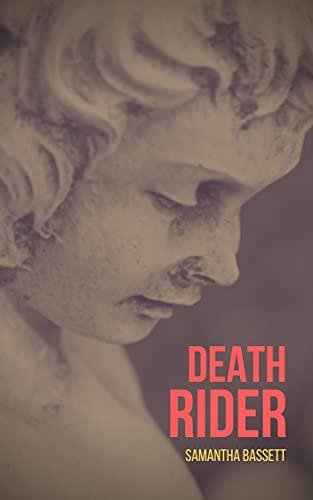 Death Rider (The Rider Series Book 2) by [Samantha Bassett]