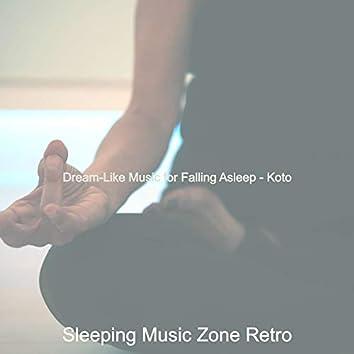Dream-Like Music for Falling Asleep - Koto