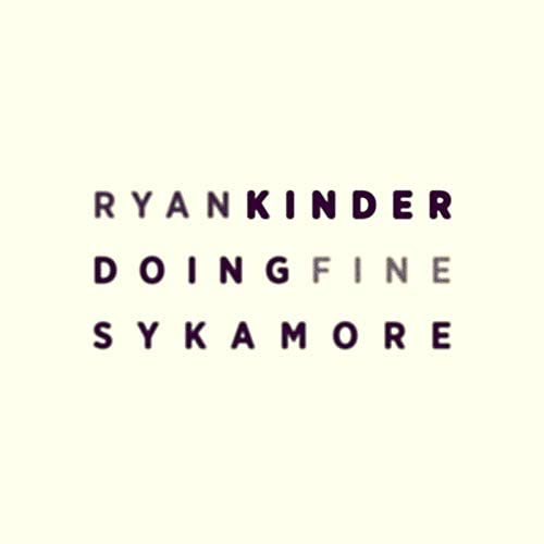 Ryan Kinder & Sykamore