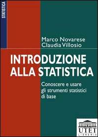 Introduzione alla statistica. Conoscere e usare gli strumenti statistici di base
