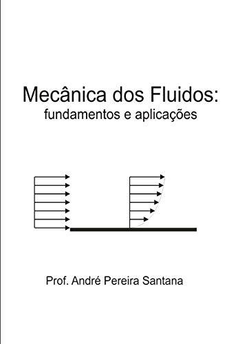 Mecânica dos fluidos: fundamentos e aplicações: 1