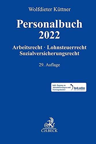 Personalbuch 2022: Arbeitsrecht, Lohnsteuerrecht, Sozialversicherungsrecht