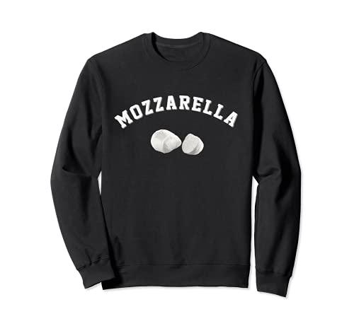 Nourriture drôle de fromage mozzarella Sweatshirt