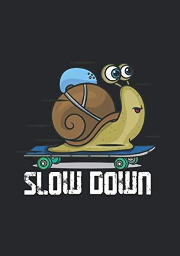 Notizbuch A5 liniert mit Softcover Design: Slow Down Schnecke Skateboard witziges Longboard Skate: 120 linierte DIN A5 Seiten