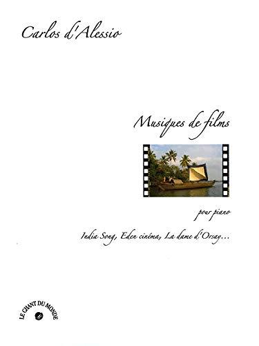 Carlos d\'Alessio: Musiques de films / India Song. Partitions pour Piano