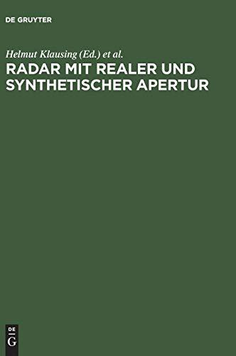 Radar mit realer und synthetischer Apertur: Konzeption und Realisierung