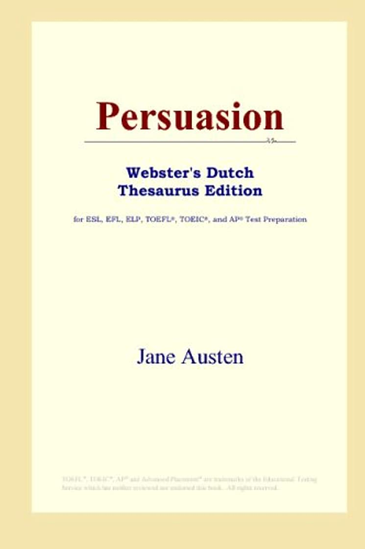 彼のお互い逆さまにPersuasion (Webster's Dutch Thesaurus Edition)