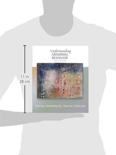 Understanding Abnormal Behavior (PSY 254 Behavior Problems and Personality)