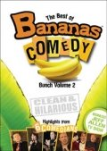 The Best of Bananas Comedy Bunch, Volume 2