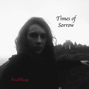 Times of  Sorrow
