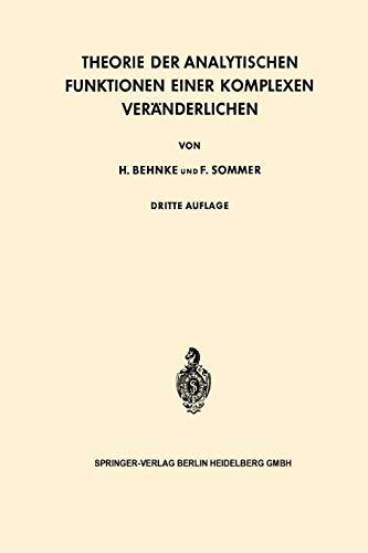 Theorie der Analytischen Funktionen Einer Komplexen Veranderlichen (Grundlehren der mathematischen Wissenschaften, 77)