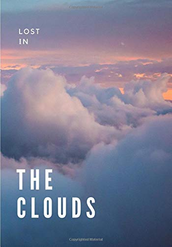 Lost in the clouds: Cloudy sunset purple sky simple notebook for everyday notes, thoughts, ideas, journal, diary or creative writing (lined, 7x10, 100 numbered pages)