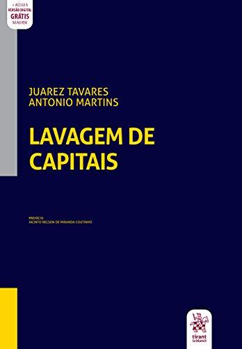 Lavagem de Capitais: Fundamentos e Controvérsias