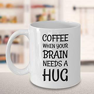 DKISEE Koffie Mok Koffie Wanneer Je Hersenen Heeft Een Knuffel Wit Keramisch Glas Koffie Thee Mok Cup voor Kerstmis Thanksgiving Festival Vrienden Cadeau 11oz Kleur: wit