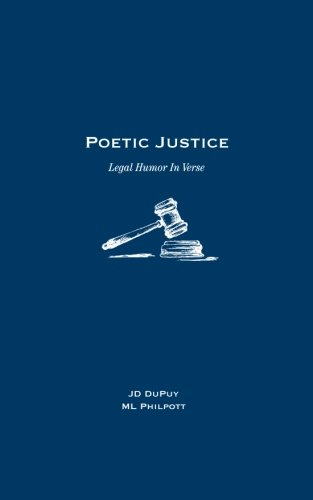 Poetic Justice: Legal Humor In Verse