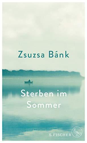 Buchseite und Rezensionen zu 'Sterben im Sommer' von Zsuzsa Bánk
