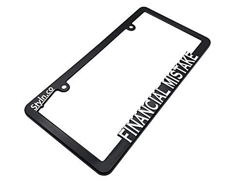 FINANCIAL MISTAKE License Plate Frame