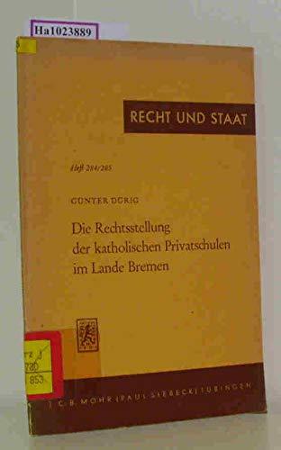 Die Rechtsstellung der katholischen Privatschulen im Lande Bremen