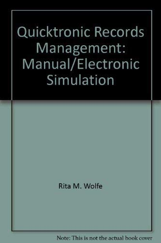 QuickTronic records management: Manual-electronic simulation